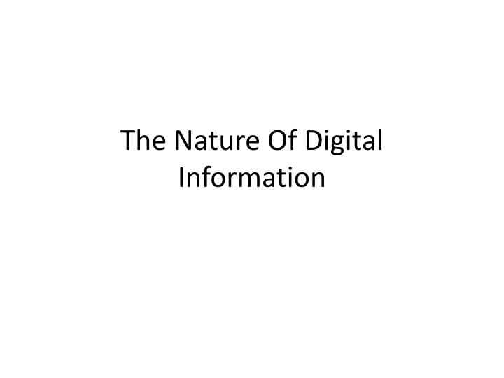 the nature of digital information n.