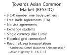 towards asian common market beseto