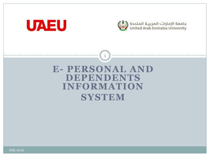 e personal and dependents information system n.