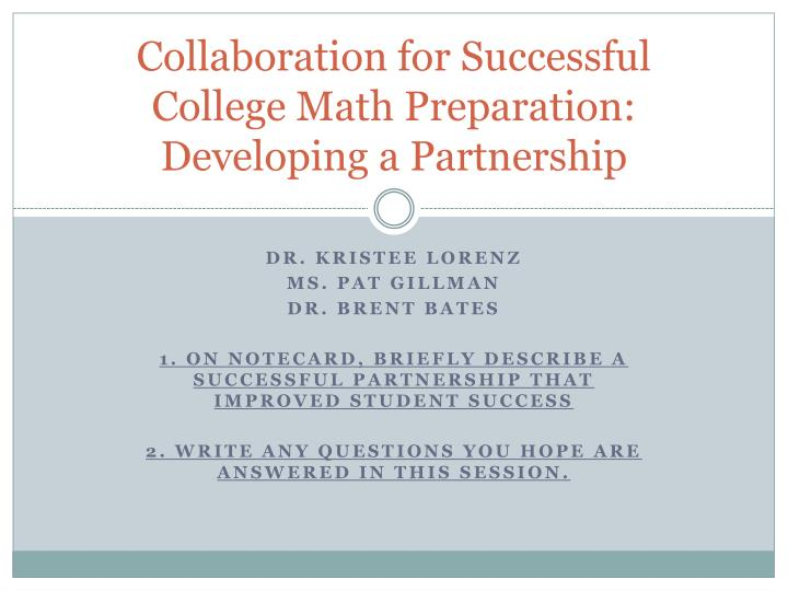 collaboration for successful college math preparation developing a partnership n.