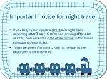 important notice for night travel