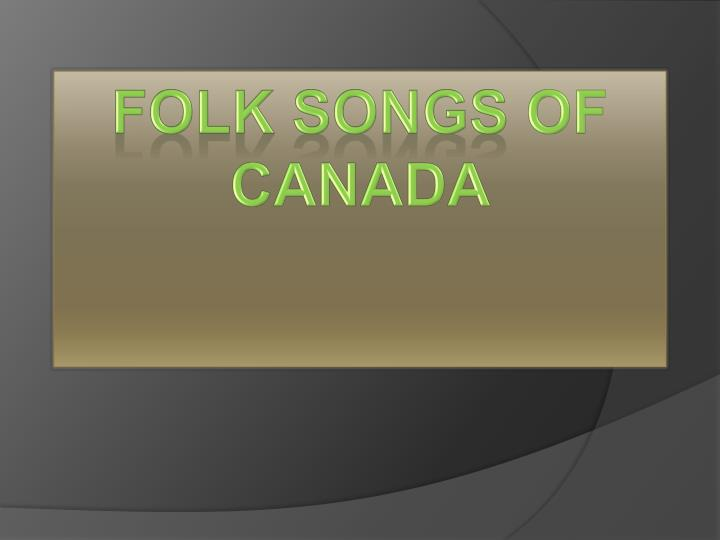folk songs of canada n.