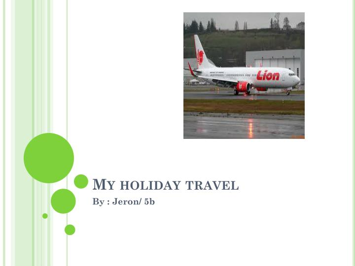 my holiday travel n.