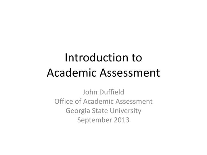 introduction to academic assessment n.