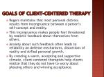 goals of client centered therapy