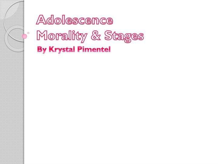 adolescence morality stages n.