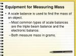equipment for measuring mass