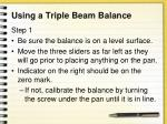 using a triple beam balance