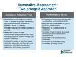 summative assessment two pronged approach
