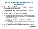 technology requirements responsive to school needs