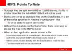 hdfs points to note
