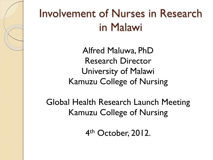 involvement of nurses in research in malawi n.