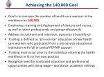 achieving the 140 000 goal