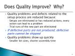 does quality improve why