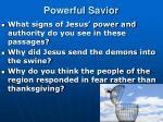 powerful savior