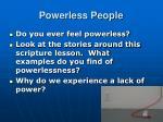 powerless people