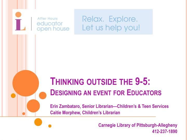 thinking outside the 9 5 designing an event for educators n.