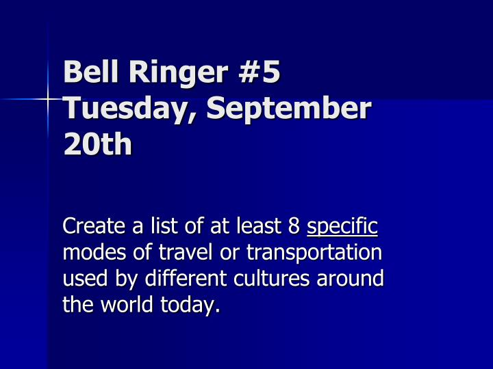 bell ringer 5 tuesday september 20th n.