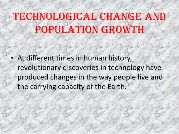 Technological Change and Population Growth
