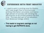 experience with print industry
