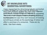 my knowledge into marketing advertising