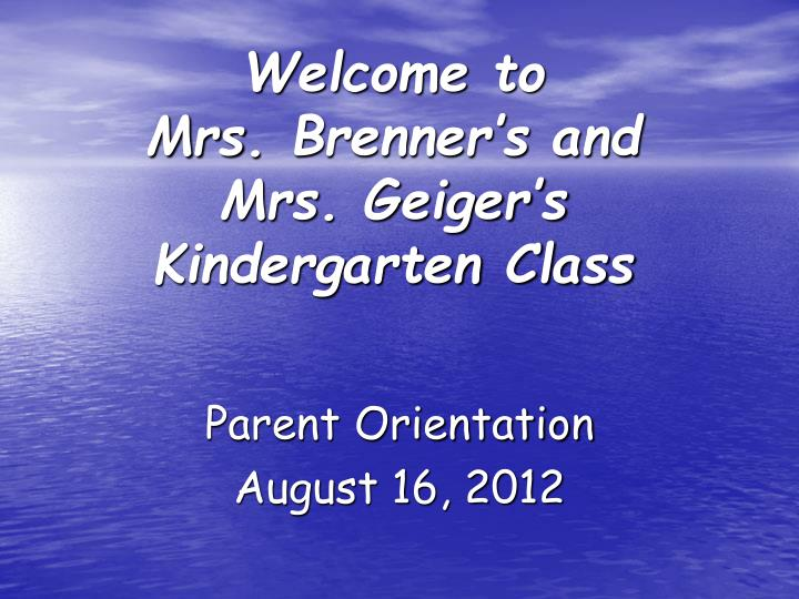 welcome to mrs brenner s and mrs geiger s kindergarten class n.