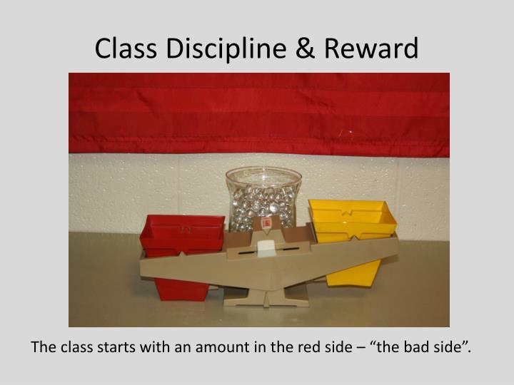 Class Discipline & Reward