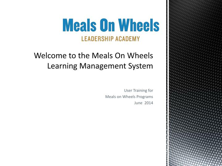 welcome to the meals on wheels learning management system n.
