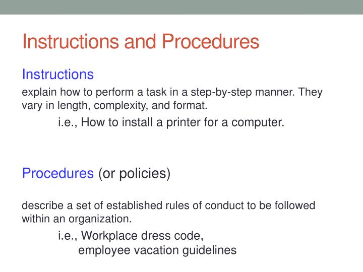 Instructions and Procedures