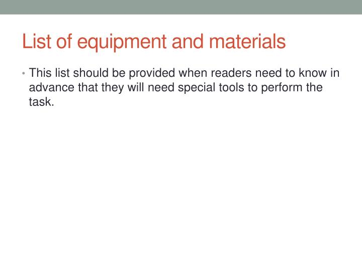 List of equipment and materials
