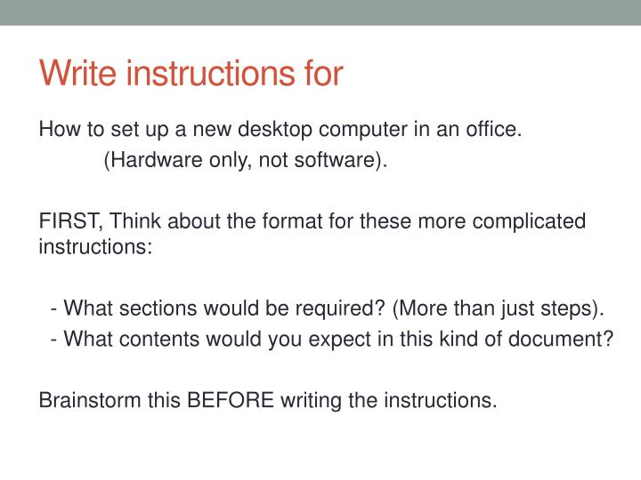 Write instructions for