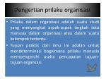 pengertian prilaku organisasi