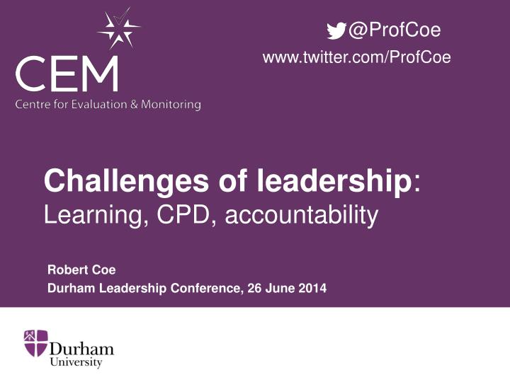challenges of leadership learning cpd accountability n.