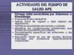 actividades del equipo de salud aps