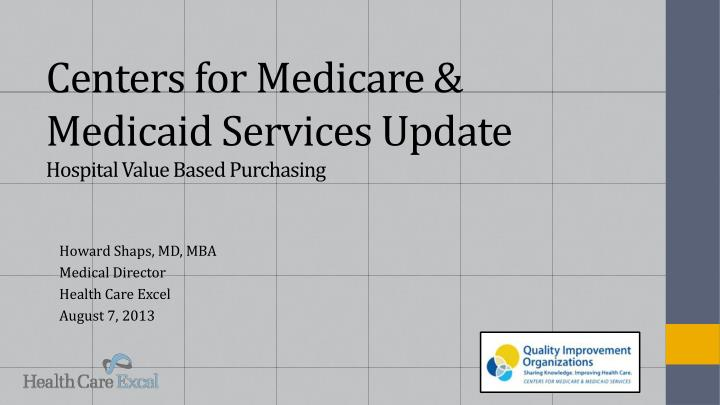 centers for medicare medicaid services update hospital value based purchasing n.