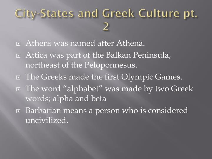 City-States and Greek Culture pt. 2