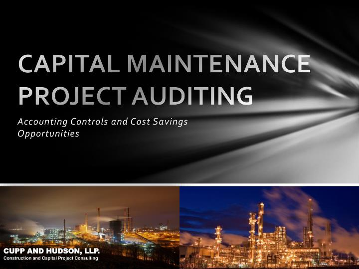 capital maintenance project auditing n.