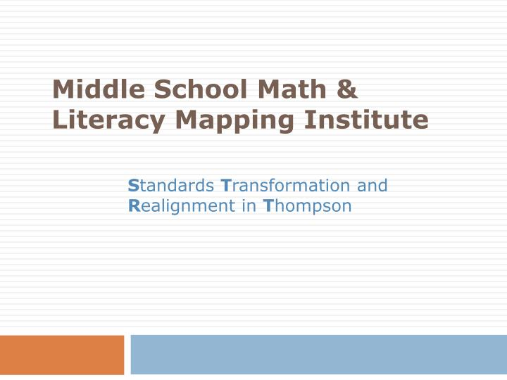 middle school math literacy mapping institute n.