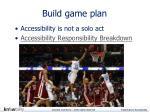 build game plan