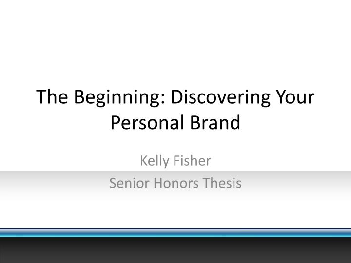 the beginning discovering your personal brand n.