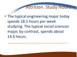 attrition study hours