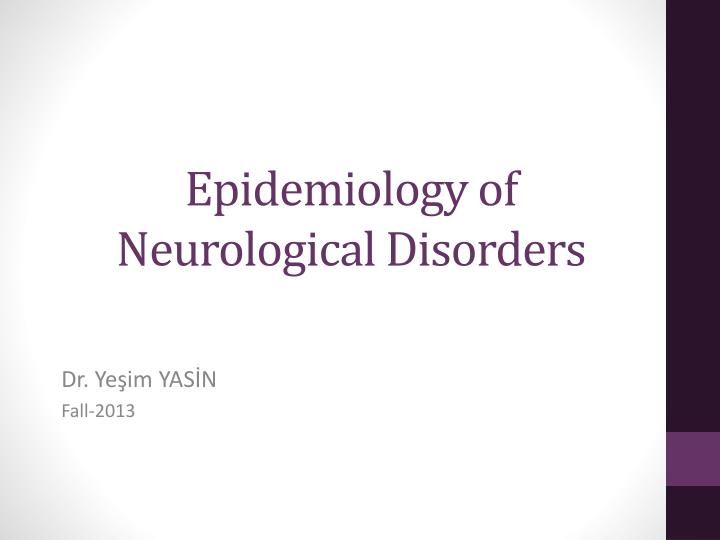 epidemiology of neurological disorders n.