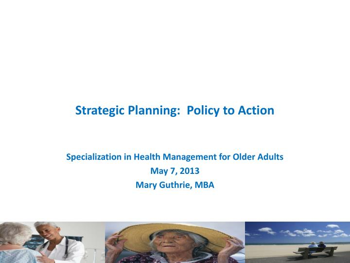 strategic planning policy to action n.