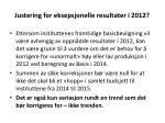justering for eksepsjonelle resultater i 2012