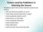 factors used by publishers in selecting the source