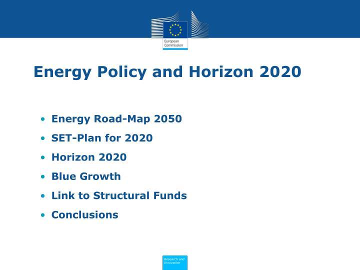 Energy policy and horizon 20201