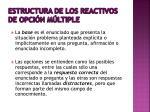 estructura de los reactivos de opci n m ltiple