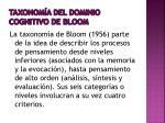 taxonom a del dominio cognitivo de bloom