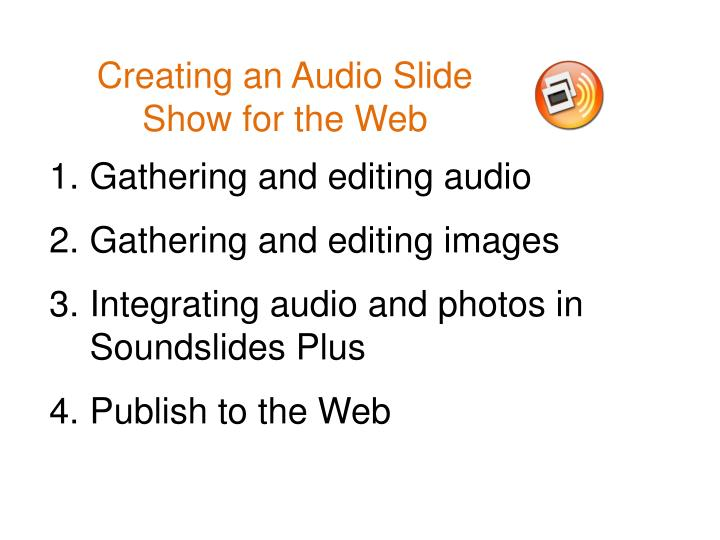 creating an audio slide show for the web n.