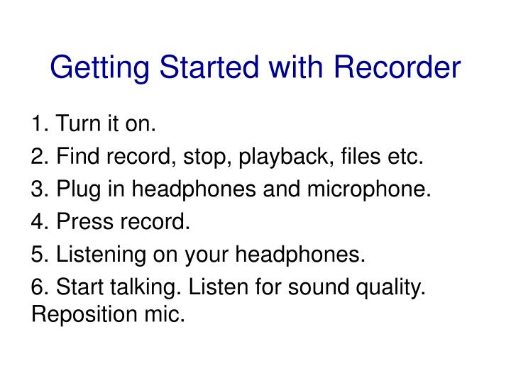 Getting Started with Recorder